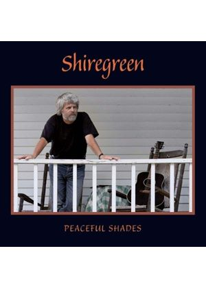 Shiregreen - Peaceful Shades (Music CD)