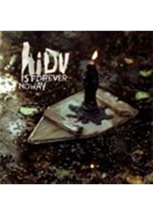 Hope I Die Virgin - Is Forever No Way (Music CD)