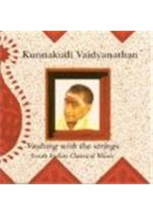 Kunnakudi Vaidyanathan - Vaulting With The Strings
