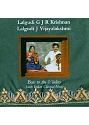 Krishnan/Vijayalakshmi - Bow To The Violins (South Indian Classical)  (Music CD)