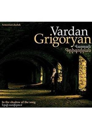 Vardan Grigoryan - In the Shadow of the Song (Music CD)