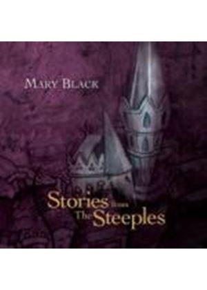 Mary Black - Stories from The Steeples (Music CD)