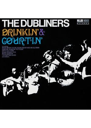 Dubliners (The) - Drinkin' and Courtin' (Music CD)
