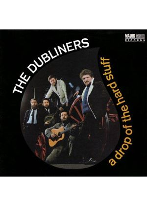 Dubliners (The) - Drop of the Hard Stuff (Music CD)