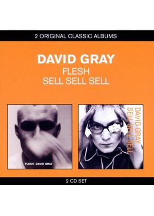 David Gray - Classic Albums - Flesh/Sell, Sell, Sell (Music CD)