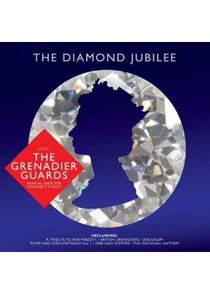 Band of the Grenadier Guards - Diamond Jubilee (Music CD)