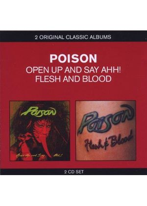 Poison - Classic Albums (Flesh and Blood/Open Up and Say Aaah) (Music CD)