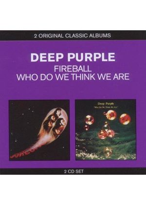 Deep Purple - Classic Albums - Fireball/Who Do We Think We Are (Music CD)