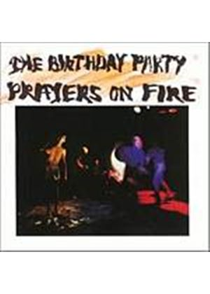 The Birthday Party - Prayers On Fire (Music CD)
