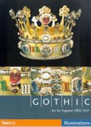 Gothic: Art For England 1400-1547 (Wide Screen)