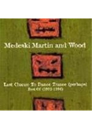 Medeski Martin & Wood - Last Chance To Dance Trance (Perhaps) (The Best Of 1991-1996)