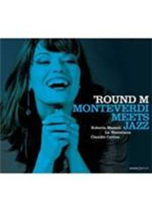 'Round M - Monteverdi meets Jazz (Music CD)