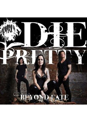 Die Pretty - Beyond Fate (Music CD)