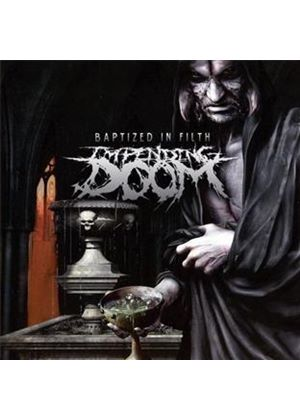 Impending Doom - Baptized in Filth (Music CD)