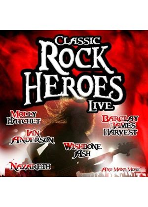 Various Artists - Classic Rock Heroes Live