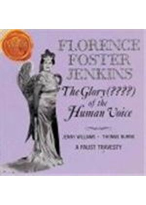 The Glory of the Human Voice-Florence Foster Jenkins