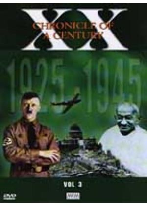 Chronicle Of A Century Vol.3 1925-1945
