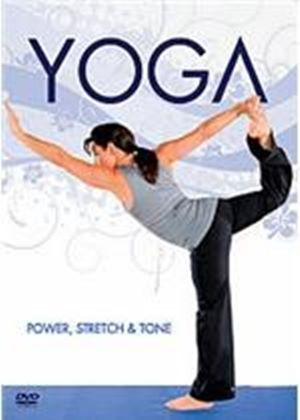 Yoga - Power, Stretch And Tone
