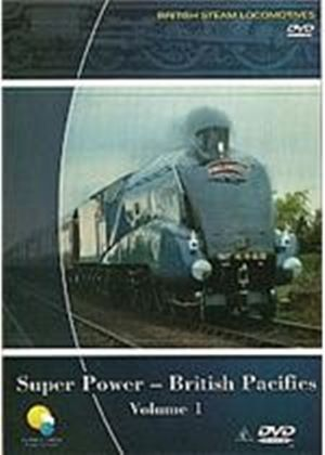 British Steam Locomotives - Super Power - British Pacific