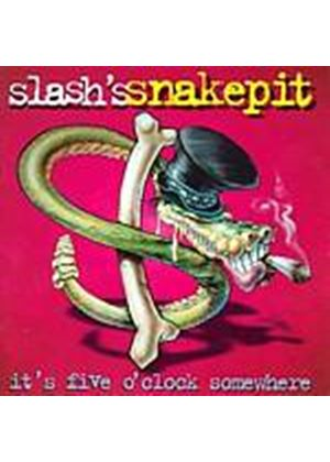 Slashs Snakepit - Its Five Oclock Somewhere (Music CD)