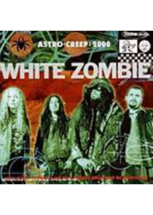 White Zombie - Astro Creep 2000/Supersexy Swingin Sounds (Music CD)