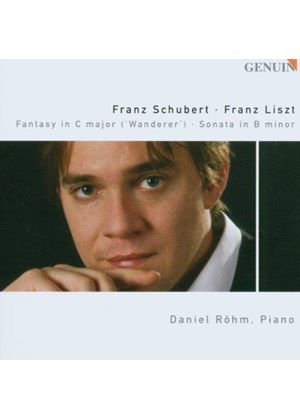 Liszt: Sonata in B minor; Schubert: Wanderer Fantasy