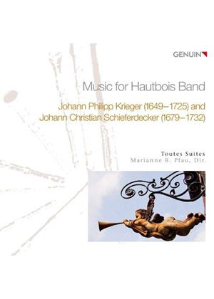 Krieger, Schieferdecker: Music for Hautbois Band (Music CD)