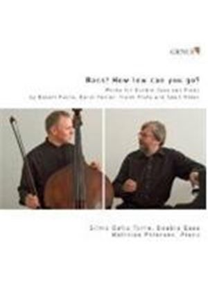 VARIOUS COMPOSERS - Bass! How Low Can You Go? (Torre, Petersen)