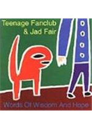 Teenage Fanclub/Jad Fair - Words Of Wisdom And Hope