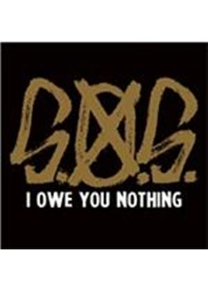 S.O.S. - I Owe You Nothing (Music CD)