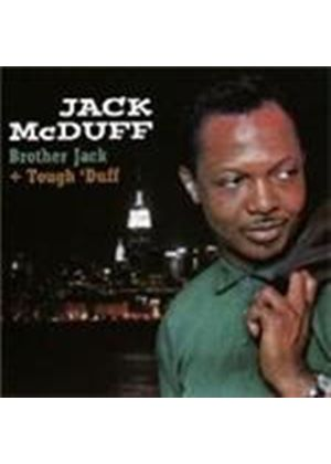Brother Jack McDuff - Brother Jack/Tough 'Duff (Music CD)