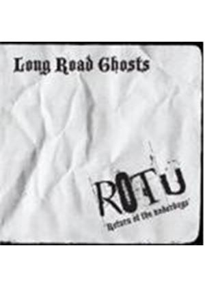 Long Road Ghosts - Return Of The Underdogs (Music CD)
