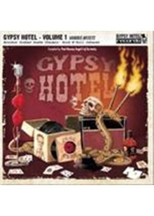 Various Artists - Gypsy Hotel Vol.1 (Bourbon Soaked Snake Charmin' Rock 'n' Roll Cabaret) (Music CD)