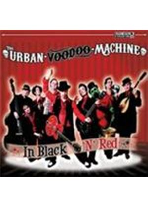 Urban Voodoo Machine - In Black 'n' Red (Music CD)