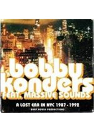 Booby Konders/Massive Sounds - Lost Era In NYC 1987-1992, A (Music CD)