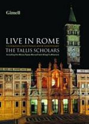 Tallis Scholars, The - Live In Rome