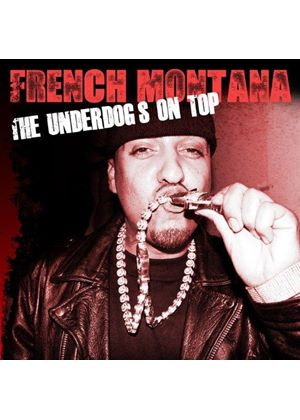 French Montana - Underdogs On Top (Music CD)