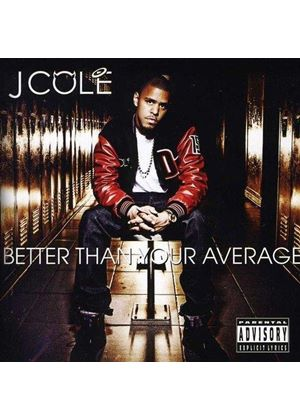 J. Cole - Better Than Your Average (Music CD)