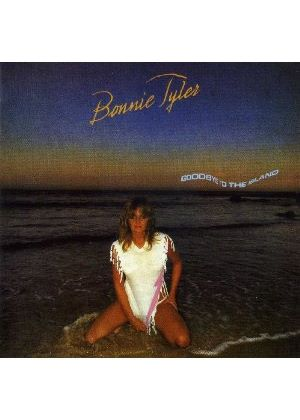 Bonnie Tyler - Goodbye To The Island (Music CD)