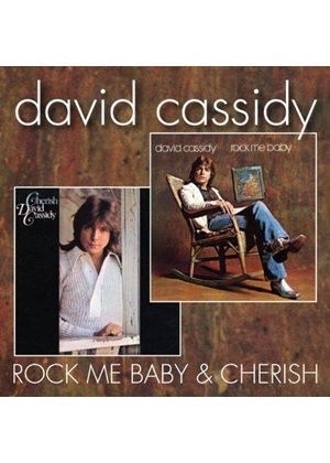 David Cassidy - Rock Me Baby/Cherish (Music CD)