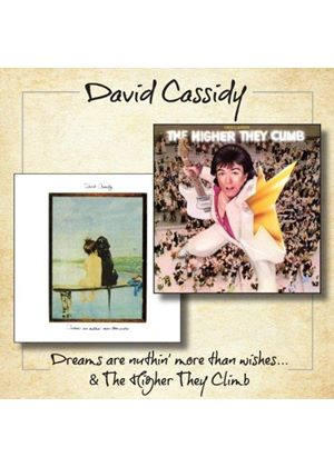 David Cassidy - Dreams Are Nuthin' More Than Wishes / The Higher They Climb (Music CD)