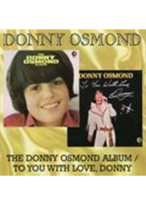 Donny Osmond - Donny Osmond Album/To You With Love, Donny