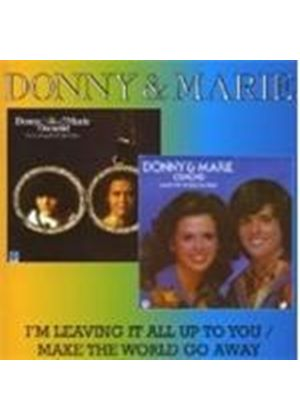 Donny And Marie Osmond - I'm Leaving It All Up To You
