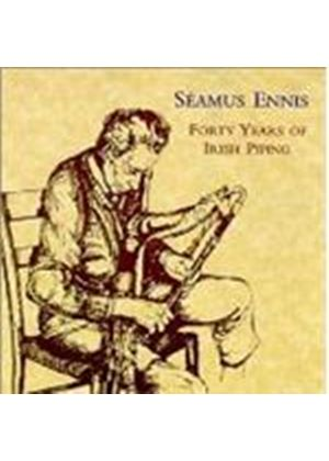 Seamus Ennis - Forty Years Of Irish Piping
