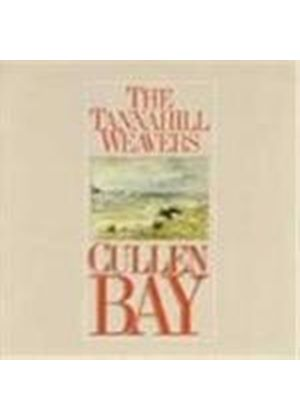 Tannahill Weavers (The) - Cullen Bay