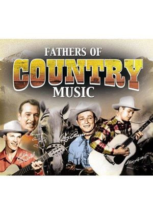 Various Artists - Fathers of Country Music (Music CD)