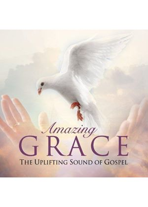 Various Artists - Amazing Grace - The Uplifting Sound of Gospel (Music CD)