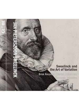Sweelinck and the Art of Variation (Music CD)
