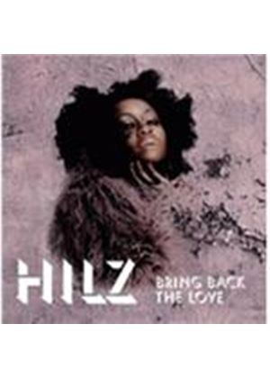 Hilz - Bring Back The Love (Music CD)