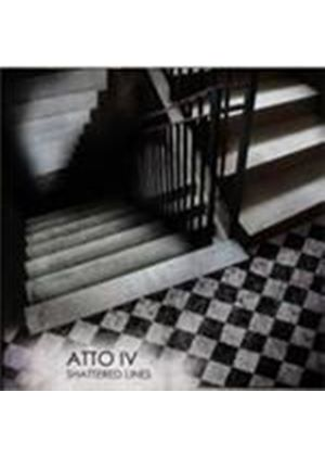 Atto IV - Shattered Lines (Music CD)
